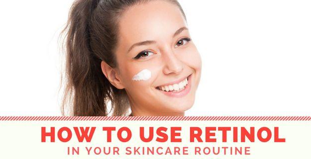 How To Use Retinol